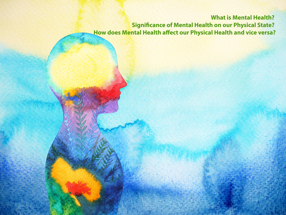 How does Mental Health affect our Physical Health